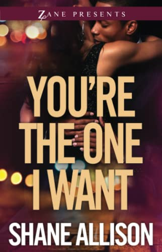 You're the One I Want: A Novel Shane Allison