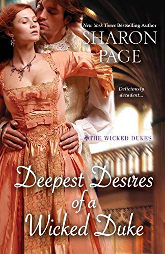 Deepest Desires of a Wicked Duke (The Wicked Dukes) Sharon Page