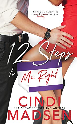 12 Steps to Mr. Right Cindi Madsen