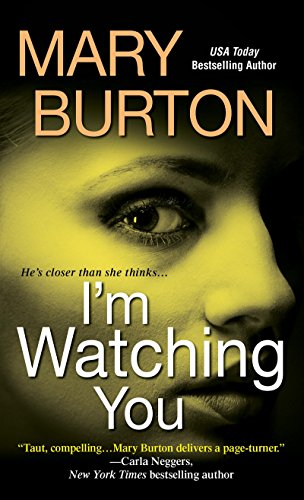 I'm Watching You Mary Burton