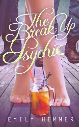 The Break-Up Psychic (Dangerously Dimpled Book 1) Emily Hemmer