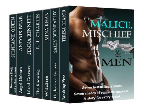 Malice, Mischief and Men Teresa Reasor