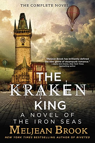 The Kraken King and the Scribbling Spinster Meljean Brook