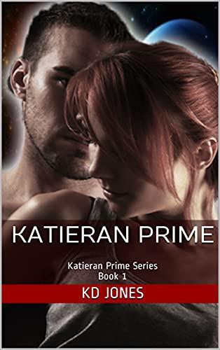 Katieran Prime (Katieran Prime Series Book 1)