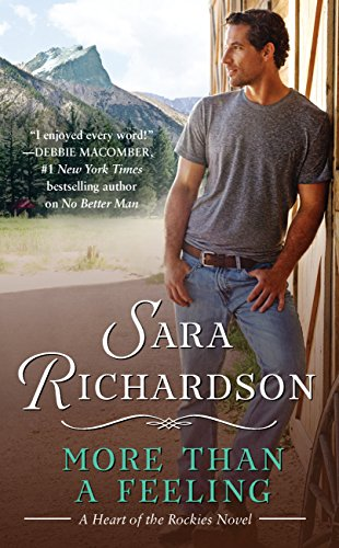 More Than a Feeling (Heart of the Rockies) Sara Richardson