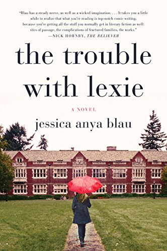 The Trouble With Lexie: A Novel Jessica Anya Blau, Allyson Ryan, Harper Audio
