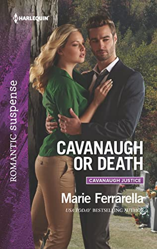 Cavanaugh or Death (Cavanaugh Justice) Marie Ferrarella