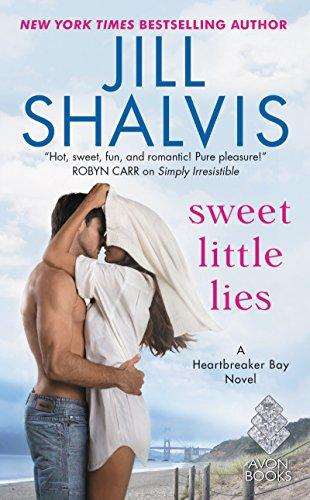 Sweet Little Lies: A Heartbreaker Bay Novel Jill Shalvis