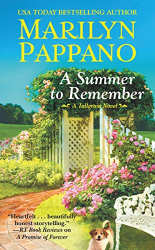 A Summer to Remember (A Tallgrass Novel) Marilyn Pappano