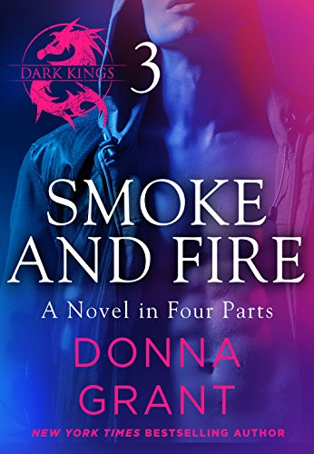 Smoke and Fire: Part 3 Donna Grant