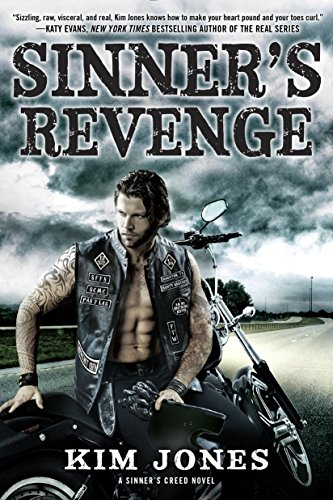 Sinner's Revenge (A Sinner's Creed Novel) Kim Jones