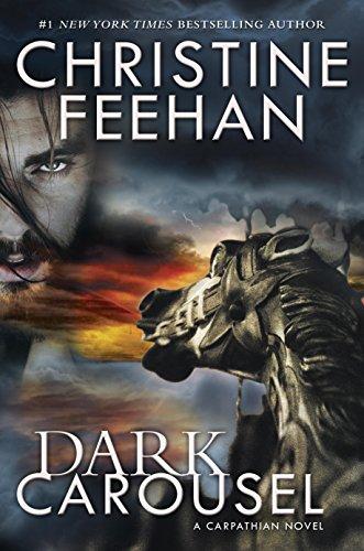 Dark Carousel (Carpathian Novel, A) Christine Feehan