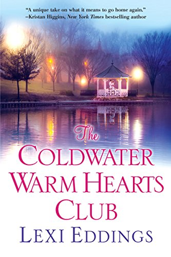 The Coldwater Warm Hearts Club (The Coldwater Series) Lexi Eddings