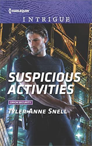 Suspicious Activites Tyler Anne Snell