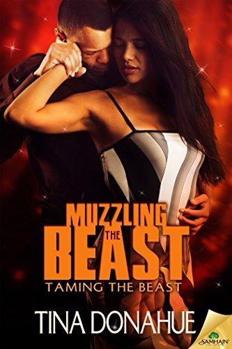 Muzzling the Beast (Taming the Beast) Tina Donahue