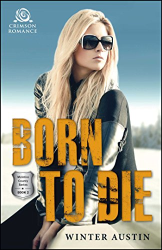 Born to Die (McIntire County) Winter Austin