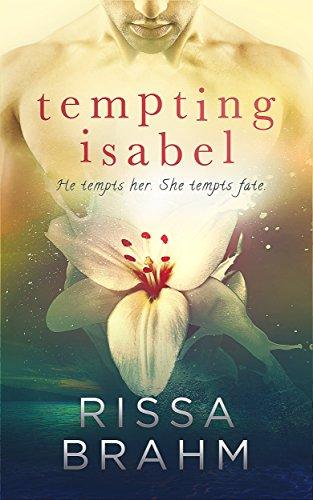 Tempting Isabel Rissa Brahm