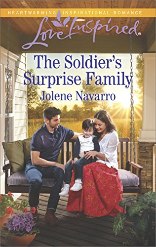 The Soldier's Surprise Family (Love Inspired) Jolene Navarro