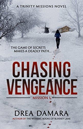 Chasing Vengeance Drea Damara