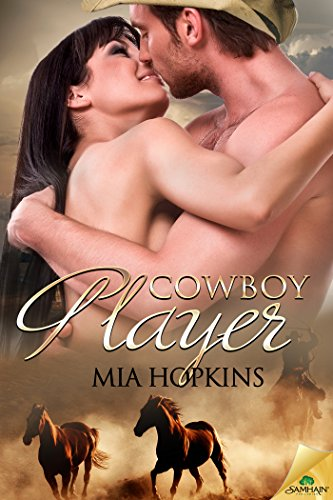 Cowboy Player (Cowboy Cocktail) Mia Hopkins