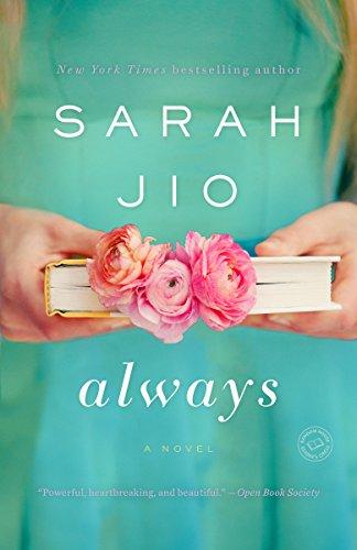 Always: A Novel Jio, Sarah