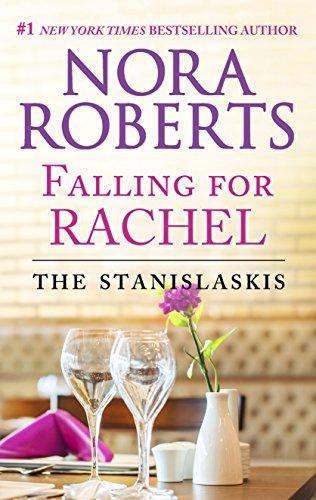 Falling for Rachel (Stanislaskis) Nora Roberts