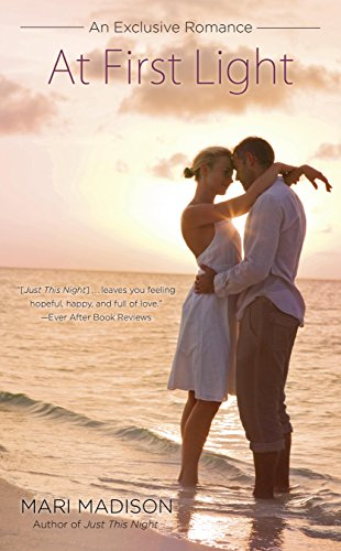 At First Light (An Exclusive Romance) Madison, Mari