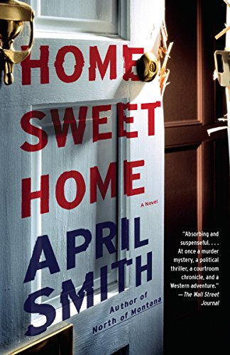 Home Sweet Home: A Novel+A232 April Smith