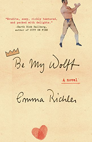Be My Wolff: A Novel Emma Richler