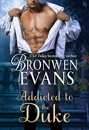 Addicted to the Duke: An Imperfect Lords Novel Evans, Bronwen
