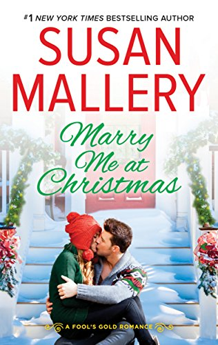 Marry Me at Christmas (Fool's Gold) Susan Mallery