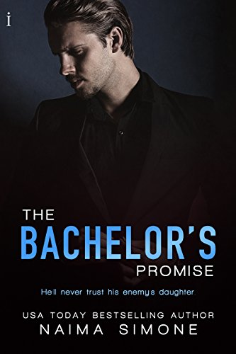 The Bachelor's Promise (Bachelor Auction) Naima Simone