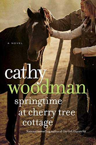 Springtime at Cherry Tree Cottage: A Taylton St. George Novel Woodman, Cathy