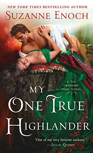 My One True Highlander: A No Ordinary Hero Novel Enoch, Suzanne