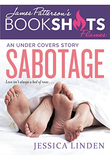 Sabotage: An Under Covers Story (BookShots Flames) Linden, Jessica