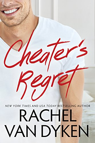 Cheater's Regret (Curious Liaisons Book 2) Van Dyken, Rachel
