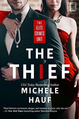 The Thief (The Elite Crimes Unit) Hauf, Michele