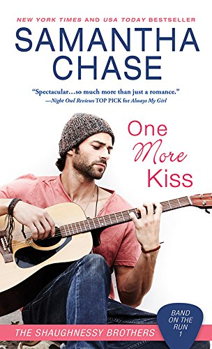 One More Kiss (Shaughnessy: Band on the Run Book 1) Chase, Samantha
