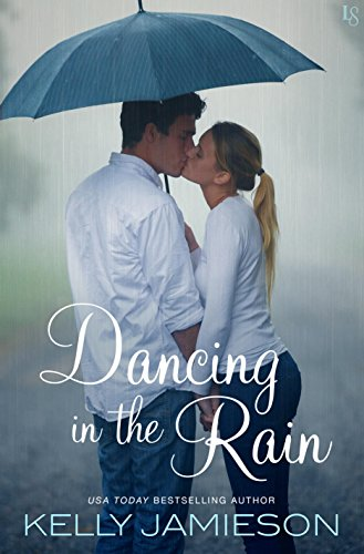 Dancing in the Rain Jamieson, Kelly