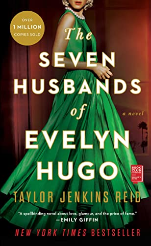 The Seven Husbands of Evelyn Hugo: A Novel Reid, Taylor Jenkins