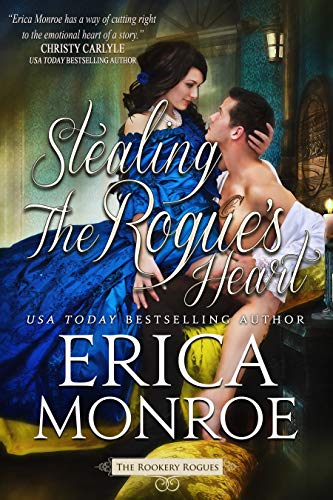 Stealing the Rogue's Heart Erica Monroe
