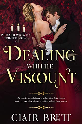 Dealing With the Viscount Clair Brett