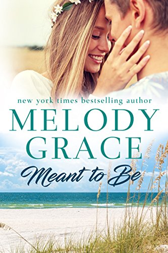 Meant to Be Melody Grace