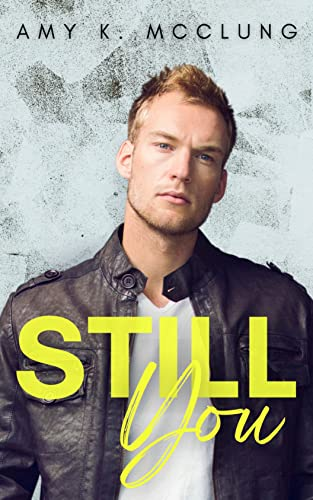 Still You: Trade Me McClung, Amy K.