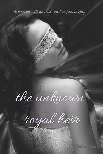 The Unknown Royal Heir Swan, Kimber
