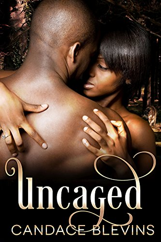 Uncaged (Chattanooga Supernaturals Book 4) Blevins, Candace