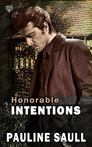 Honorable Intentions Pauline Saull