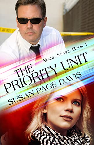 The Priority Unit (Maine Justice Book 1) Susan Page Davis