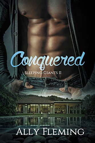 Conquered (Sleeping Giants Book II) Ally Fleming