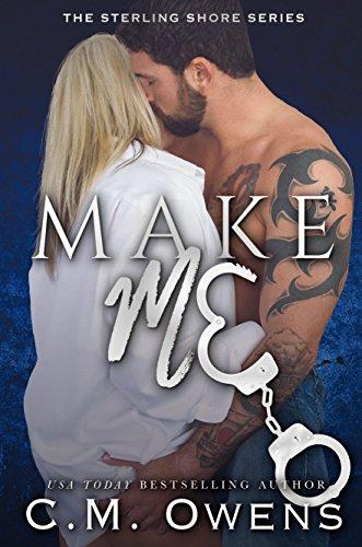 Make Me C. M. Owens